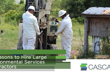 4 Reasons to Hire Large Environmental Services Contractors